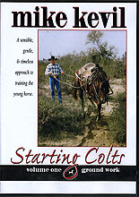STARTING COLTS, Volume One, Ground Work by Mike Kevil
