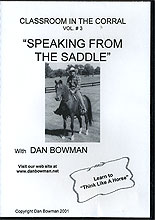 Speaking From the Saddle by Dan Bowman