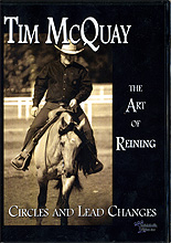 The Art of Reining: Circles and Lead Changes by Tim McQuay