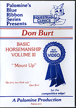 Basic Horsemanship Volume 1 - From the Ground Up by Don Burt