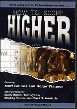 How to Score Higher with Matt Gaines and Roger Wagner by NCHA