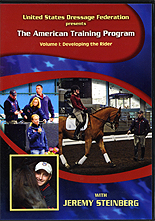 The American Training Program Vol 1 : Developing the Rider with Jeremy Steinberg by USDF