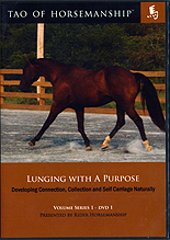 The Tao of Horsemanship - Lunging with a Purpose by Caroline Rider