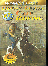 Calf Roping with Brent Lewis by Brent Lewis