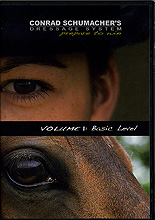Conrad Schumacher's Dressage System Volume 1 : Basic Level by Conrad Schumacher