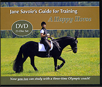A Happy Horse Guide with Jane Savoie : Impulsion and Straightness by Jane Savoie