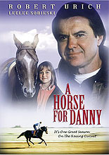 A Horse for Danny by HORSE MOVIES