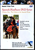 Spanish Hoofbeats Volume 1 : The Culture of the Spanish Horse by Spanish Vision
