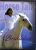 Horse Talk - Bridleless by Cynthia Royal