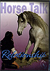 Horse Talk - Relationship by Cynthia Royal