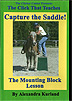 The Click That Teaches Lesson 11: Capture the Saddle: The Mounting Block Lesson  by Alexandra Kurland