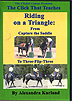 The Click That Teaches Lesson 12: Riding on a Triangle: From Capture the Saddle to Three-Flip-Three by Alexandra Kurland