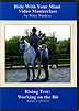 Riding With Your Mind Series 1, DVD 2 : Rising Trot - Working On The Bit by Mary Wanless