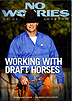 No Worries Club: Working with Draft Horses by Clinton Anderson