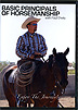 The Basic Principles of Horsemanship by Paul Dietz