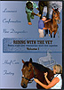 Riding With the Vet: Volume 1 by USDF