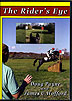 The Rider's Eye: Ride A Cross Country Course  by Jim Wofford