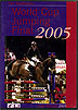 World Cup Show Jumping Finals 2005 by Miscellaneous