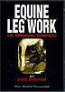 Equine Leg Work - Leg Bandaging Techniques with Diane Branham by Miscellaneous