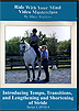 Riding With Your Mind Series 1, DVD 4 : Introduction to Tempo & Transitions by Mary Wanless