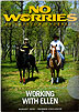 No Worries Club - Working with Ellen & Jigging Horse on Trail Problems by Clinton Anderson
