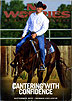 No Worries Club - Cantering With Confidence by Clinton Anderson