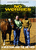 No Worries DVD - A Mustang And The Method by Clinton Anderson