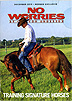 No Worries Club - Training Signature Horses by Clinton Anderson