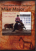 Starting the Cow Horse by Mike Major