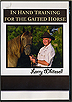 In Hand Training For the Gaited Horse by Larry Whitesell