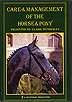 Care and Management Of The Horse and Pony by Miscellaneous