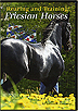Rearing & Training the Friesian Horses by Lammert Haanstra