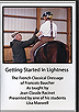 Getting Started in Lightness - French Classical Dressage of Francois Baucher by Lisa Maxwell