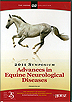 2011 Advances in Equine Neurological Diseases by Blood-Horse DVDs