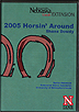 Horsin\' Around 2005 with Shane Dowdy by Shane Dowdy