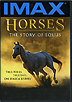 IMAX: Horses - The Story of Equus by Miscellaneous