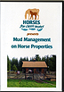 Mud Management on Horse Properties by Miscellaneous