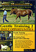 Gentle Training 2: Daily Opportunities by Doc Hammill