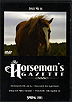The Horseman's Gazette - Issue No.14- Spring 2013 by Eclectic Horseman
