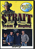 George Strait Team Roping 2013  by Miscellaneous