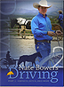 Nate Bowers Driving - Harness, Hitch and Drive - Part 2 by Nate Bowers