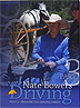 Nate Bowers Driving - Training the Driving Horse - Part 3 by Nate Bowers