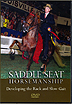 Saddle Seat Horsemanship -  Developing the Rack and Slow Gait by Smith Lilly