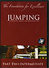 The Foundation for Excellence with George Morris - JUMPING - Part Two INTERMEDIATE by Jonathan Field