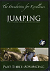 The Foundation for Excellence with George Morris - JUMPING - Part Three ADVANCING by Jonathan Field