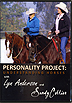 Personality Project with Lyn Anderson & Sandy Collier by Sandy Collier