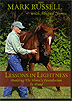 Lessons In Lightness - Building the Horse's Foundation in Hand by Mark Russell