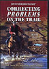 Correcting Problems on the Trail by Clinton Anderson