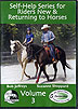 Self-Help Series for Riders New & Returning to Horses - Vol. 3 by Bob Jeffreys