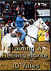 Training A Heeling Horse by JD Yates